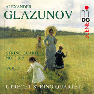Glazunov: String Quartets Vol. 1