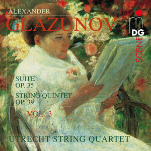 Glazunov: String Quartets Vol. 3