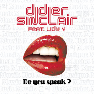 Do You Speak? [feat. Lidy V]