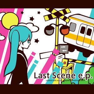 Last Scene e.p.