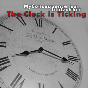 The Clock Is Ticking [feat. Blutzukker]