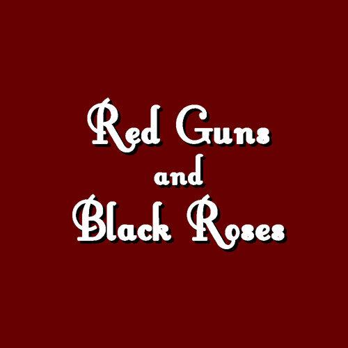 Red Guns and Black Roses 專輯封面
