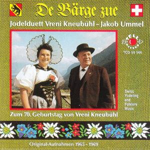De Bärge zue - Zum 70. Geburtstag von Vreni Kneubühl