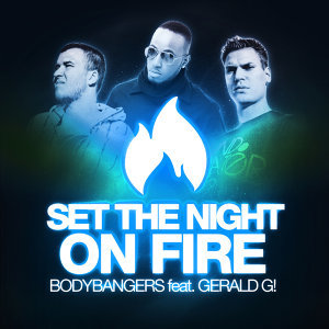 Set the Night on Fire [feat. Gerald G!]