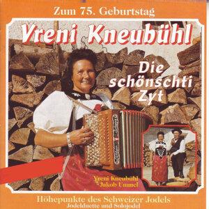 Vreni Kneubühl - Zum 75. Geburtstag - Die schönschti Zyt