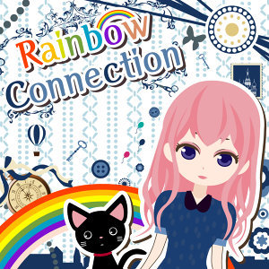 Rainbow Connection / obbligato -オブリガート-