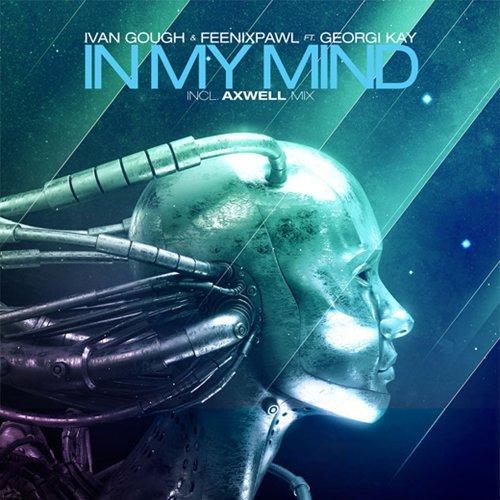 In My Mind (feat. Georgi Kay) - Axwell Radio Edit