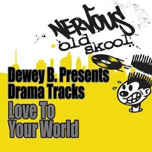 Dewey B Presents Drama Tracks