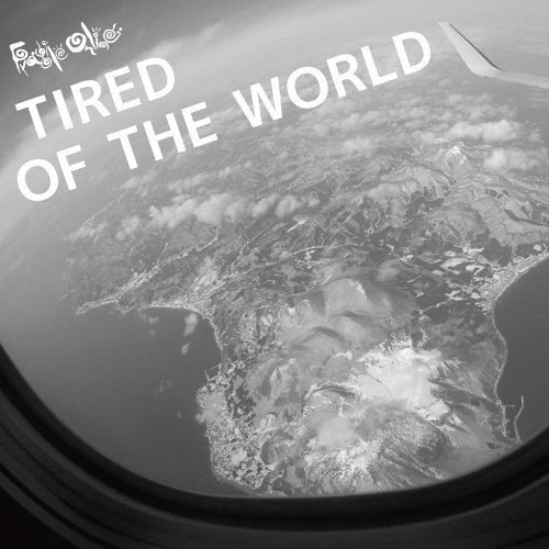 Tired of the World 專輯封面