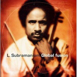 L. Subramaniam : Global Fusion