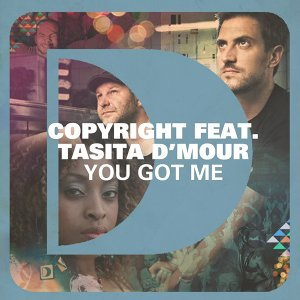 You Got Me (feat. Tasita D'Mour)