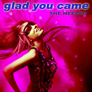 Glad You Came [The Dance Mixes]