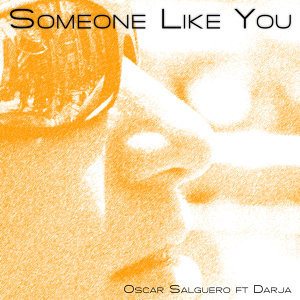 Someone Like You [The Club Mixes] [feat. Darja]