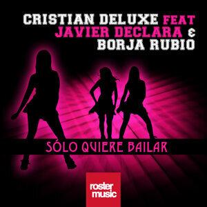 Solo Quiere Bailar (feat. Javier Declara & Borja Rubio)
