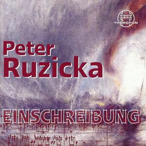Peter Ruzicka: Einschreibung
