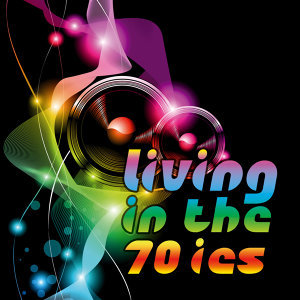 Living in the 70ies
