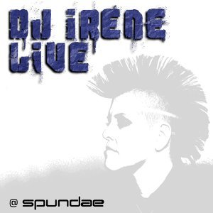Live - Continuous DJ Mix By DJ Irene