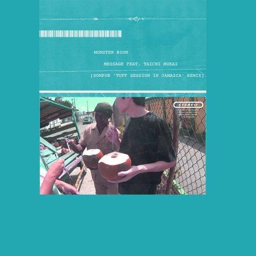 Message feat. Mukai Taichi (SONPUB ''Tuff session in Jamaica'' Remix)