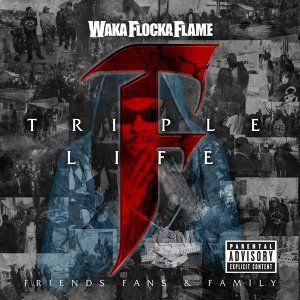 Triple F Life: Friends, Fans & Family - Deluxe Version
