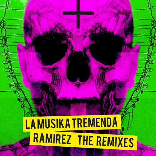 La Musika Tremenda (The Remixes)