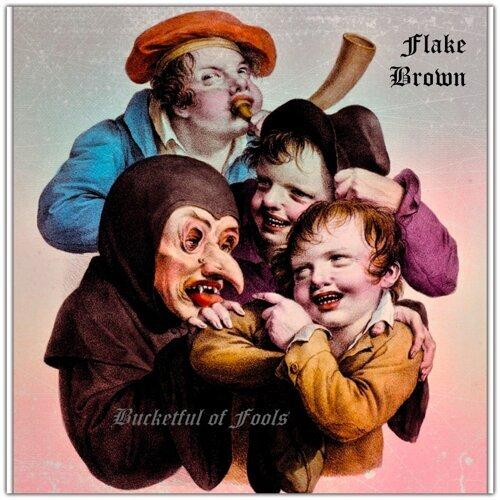 Bucketful of Fools