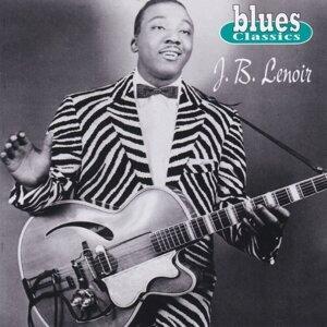 Blues Classics: J.B. Lenoir
