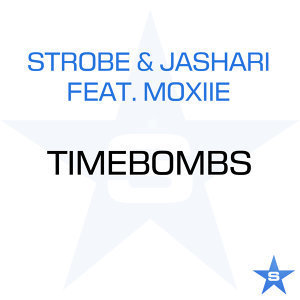 Timebombs - Taken from Superstar [feat. Moxiie]