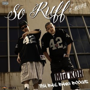 So Ruff ~THA BAY BANG BOOGIE~ feat. E-BUKI