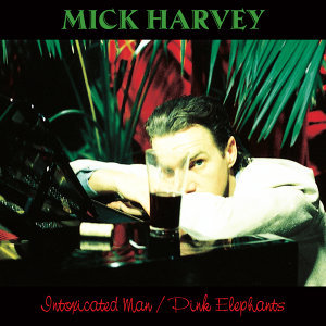 Intoxicated Man / Pink Elephants (2 bonus tracks)