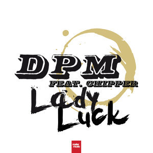 Lady Luck [feat. Chipper]