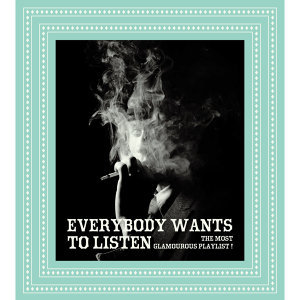 Everybody Wants To Listen(我的楽活人生)