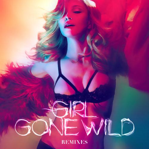 Madonna vs. Avicii – Girl Gone Wild - AVICII's UMF Mix
