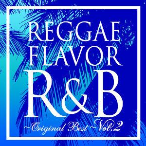Reggae Flavor R&B Original Best Vol.2