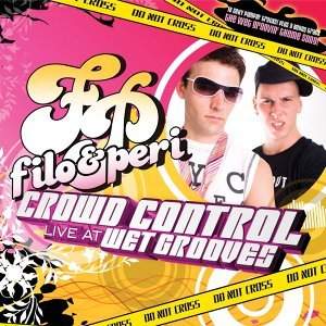 "Crowd Control ""Live At Wet Grooves"" - Continuous DJ Mix By Filo & Peri"