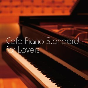 Cafe Piano Standard for Lovers