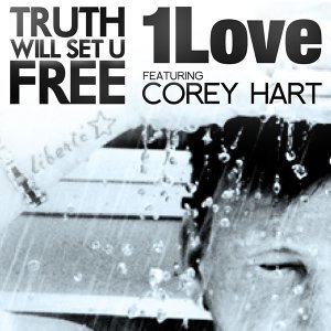 Truth Will Set U Free (feat. Corey Hart)