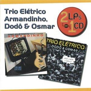 Série 2 EM 1 - Armandinho E Trio Elétrico Dodô E Osmar