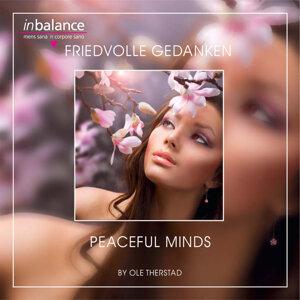 Friedvolle Gedanken - Peaceful Minds