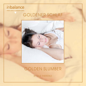 Goldener Schlaf - Golden Slumber