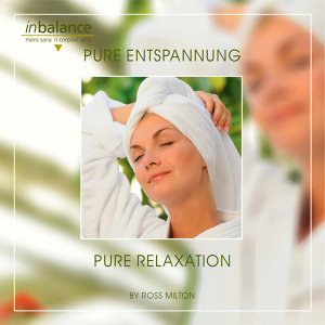 Pure Entspannung - Pure Relaxation
