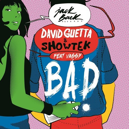 Bad (feat. Vassy) - Radio Edit