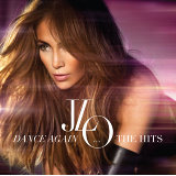 Dance Again...The Hits (Deluxe Version - No Videos)