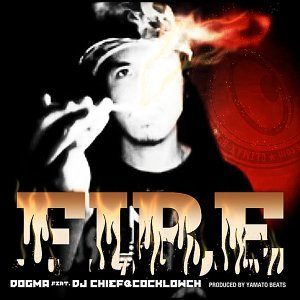 Fire feat. DJ CHIEF & COCKLOWCH