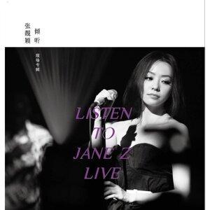 Listen To Jane Z Live - Qing Ting Zhang Jing Ying Xian Chang Duan Ji