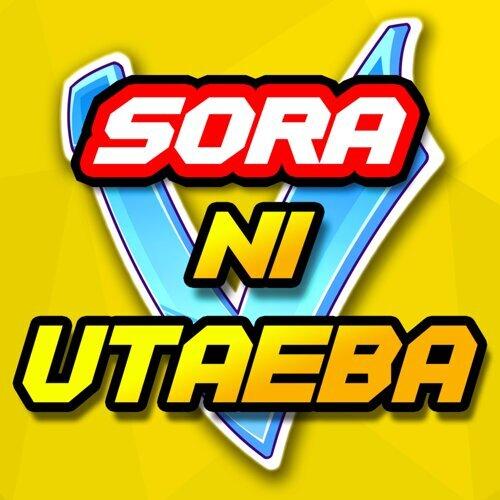 Sora Ni Utaeba