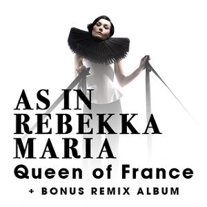 Queen of France - + Bonus Remix Album