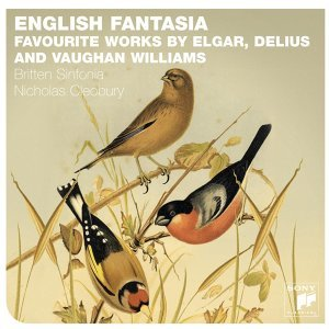 English Fantasia: Vaughan Williams, Delius & Elgar