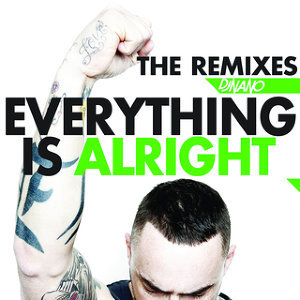 Everything Is Alright - The Remixes