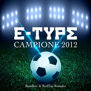 Campione 2012 - Bassflow & RedTop Remake