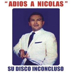 Adios a Nicolas (Su Disco Inconcluso)